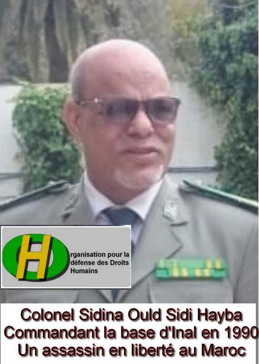 Un criminel en liberté au Maroc: colonel Sidina ould Sidi Hayb